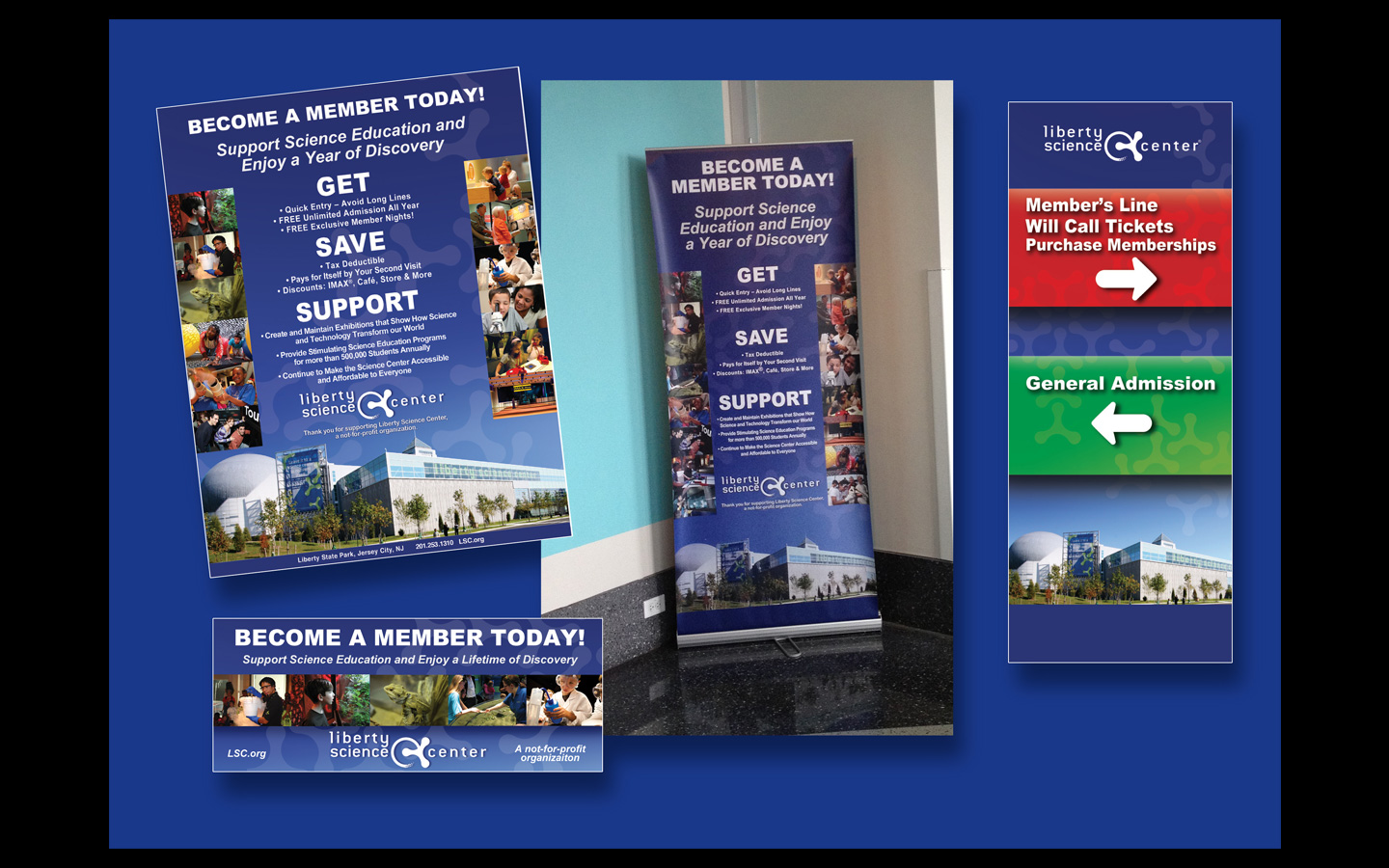 <p>Membership campaign signage, posters, materials and clings</p>